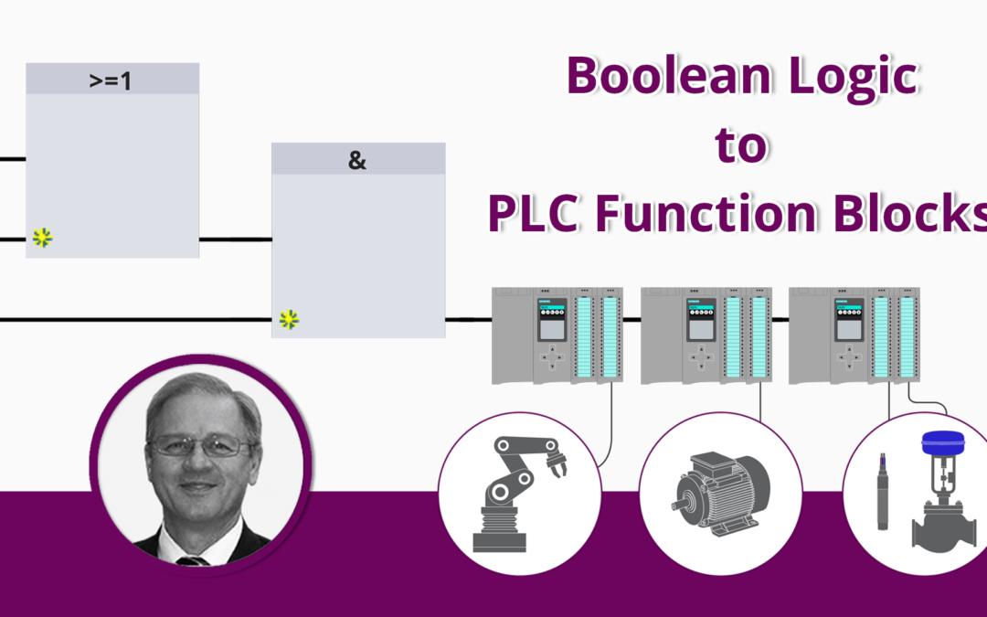 Boolean Logic to PLC Function Blocks | Fundamentals