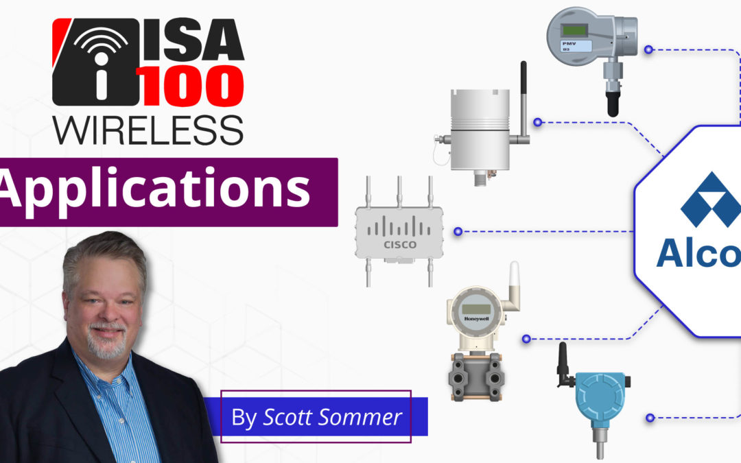 ISA100 Wireless Applications   Single, Plant-Wide Wireless Network