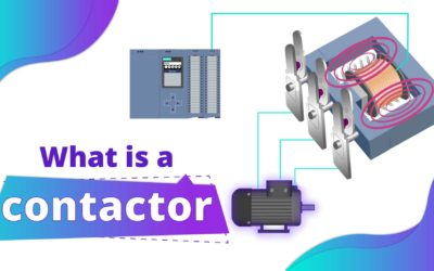 What is a Contactor? | Working Principles