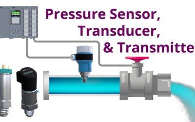 Pressure Sensor vs Transducer vs Transmitter | Application of Each